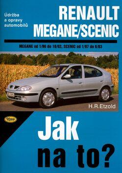 Renault Megane/Scenic od 1/96 do 10/02, Scenic od 1/97 do 6/03 - Hans-Rüdiger Etzold