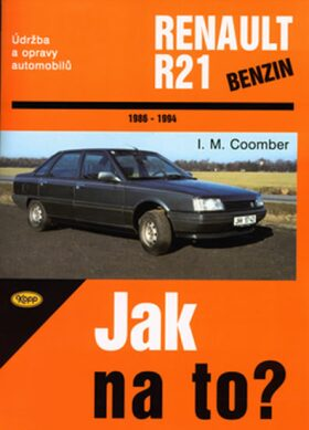 Renault R21/benzín - 1986 - 1994 - Jak na to? - 51. - Coomber M.I.