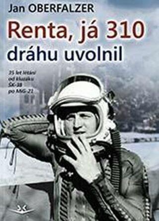 Renta, já 310 uvolnil dráhu - Jan Oberfalzer