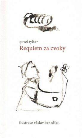Requiem za cvoky - Pavel Tylšar, Václav Benedikt