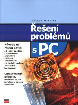Řešení problémů s PC - Zdeněk Valečko