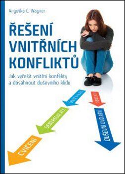Řešení vnitřních konfliktů - Angelika C. Wagner