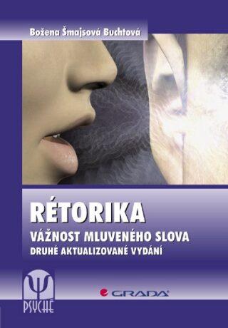 Rétorika - Božena Šmajsová Buchtová