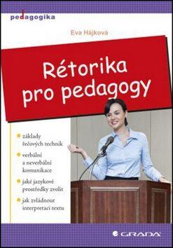 Rétorika pro pedagogy - Eva Hájková