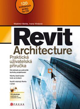 Revit Architecture - Ivana Vinšová, Vladimír Balda