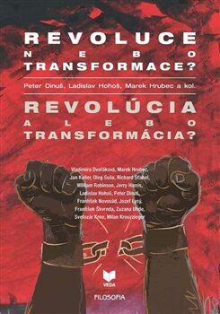 Revoluce nebo transformace? Revolúcia alebo transformácia? - Kolektiv