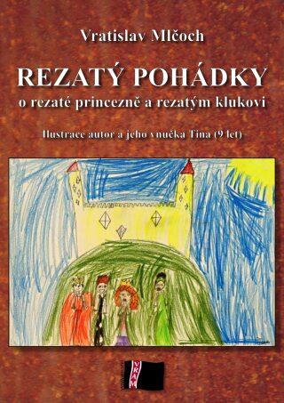Rezatý pohádky - Vratislav Mlčoch