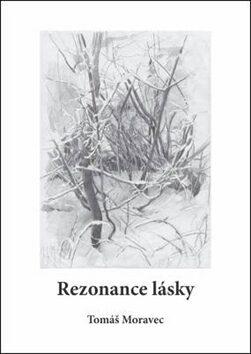 Rezonance lásky - Tomáš Moravec