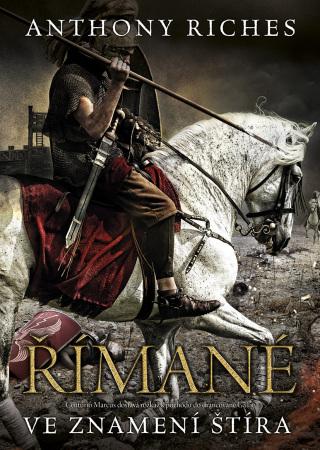 Římané: Ve znamení štíra - Anthony Riches