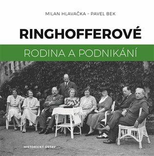Ringhofferové - Milan Hlavačka, Pavel Bek