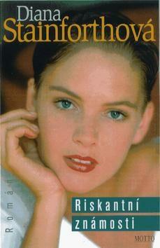 Riskantní známosti - Diana Stainforthová