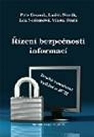 Řízení bezpečnosti informací, 2. vydání - Varadzin František