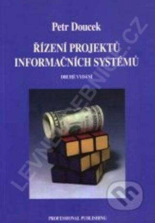Řízení projektů informačních systémů 2.vyd. - Doucek Petr