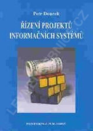 Řízení projektů informačních systémů - Doucek Petr