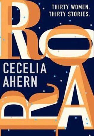 Roar : A Story for Every Woman - Cecelia Ahern