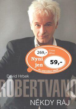 Robert Vano - Někdy ráj - David Hrbek