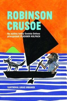 Robinson Crusoe - Vladimír Hulpach