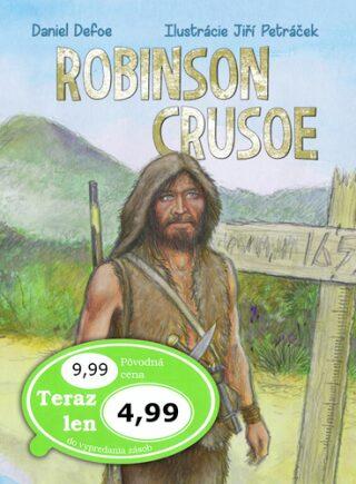 Robinson Crusoe - Daniel Defoe, Jiří Petráček