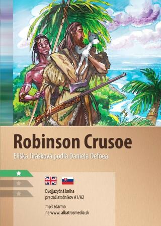 Robinson Crusoe A1/A2 - Daniel Defoe, Eliška Jirásková