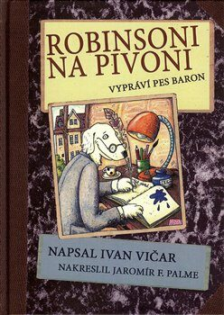 Robinsoni na Pivoni - Ivan Vičar, Jaromír F. Palme
