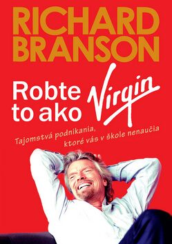 Robte to ako Virgin - Richard Branson