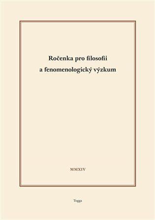 Ročenka pro filosofii a fenomenologický výzkum 2014 - Aleš Novák