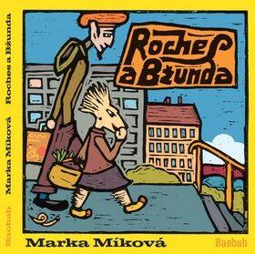 Roches a Bžunda - Marka Míková