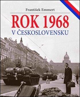 Rok 1968 v Československu - František Emmert