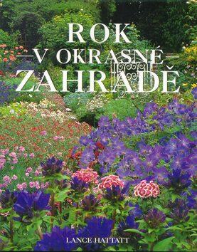Rok v okrasné zahradě -