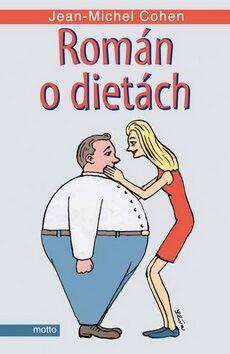 Román o dietách - Jean-Michel Cohen