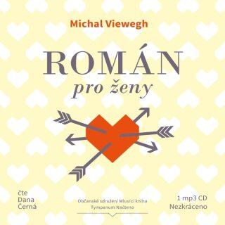 Román pro ženy - Michal Viewegh