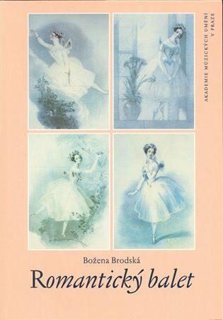Romantický balet - Božena Bodská