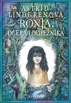 Ronja, dcera loupežníka - Astrid Lindgrenová