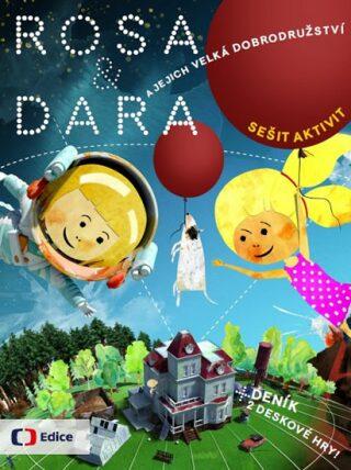 Rosa a Dara a jejich velká dobrodružství - Kolektiv