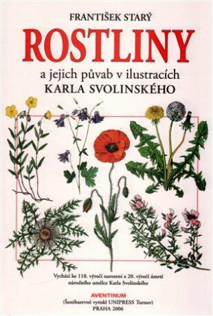 Rostliny a jejich půvab v ilustracích Karla Svolinského - Starý František