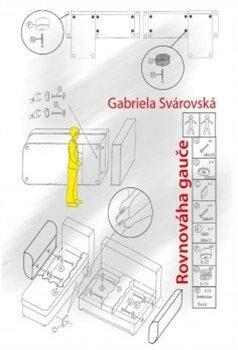 Rovnováha gauče - Gabriela Svárovská