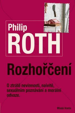 Rozhořčení - Philip Roth