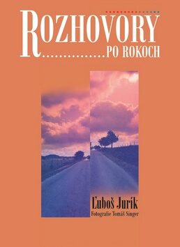 Rozhovory po rokoch - Ľuboš Jurík, Tomáš Singer