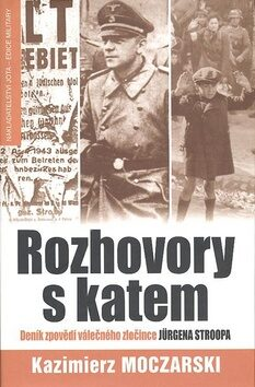 Rozhovory s katem - Kazimierz Moczarski