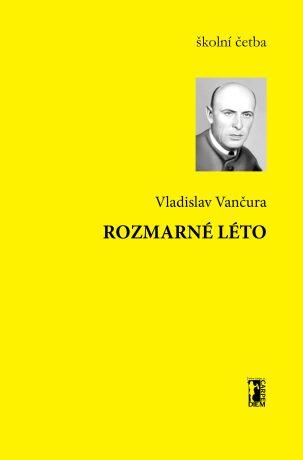 Rozmarné léto - Vladislav Vančura - e-kniha