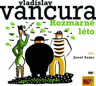 Rozmarné léto - Vladislav Vančura