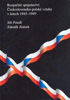 Rozpačité spojenectví - Jiří Friedl,Zdeněk Jirásek,