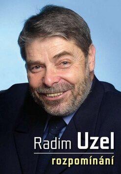 Rozpomínání - Radim Uzel
