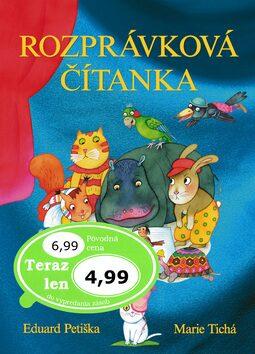 Rozprávková čítanka - Marie Tichá, Eduard Petiška
