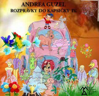 Rozprávky do kapsičky IV. - Andrea Guzel - e-kniha