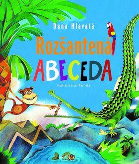 Rozšantená abeceda - Dana Hlavatá