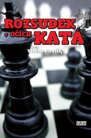 Rozsudek v očích kata - Vilém Pavlík
