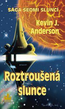 Roztroušená slunce - Kevin J. Anderson