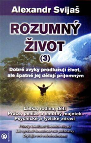 Rozumný život 3 - Alexander Svijaš