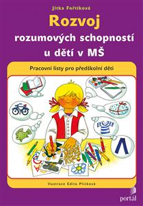 Rozvoj rozumových schopností u dětí v MŠ - Jitka Fořtíková